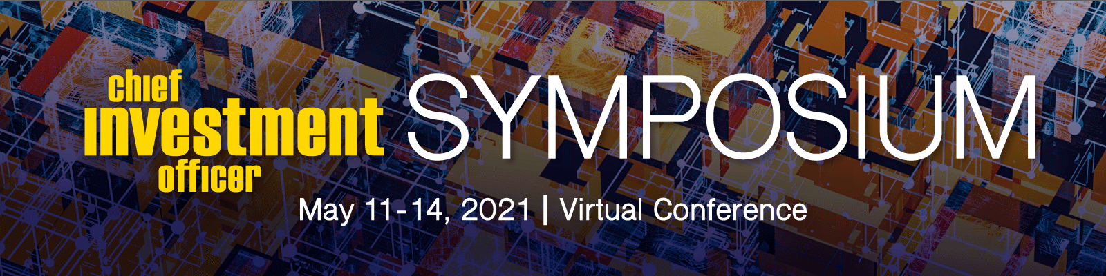 Virtual Chief Investment Officer Symposium 2021